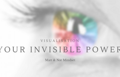 Visualisation: Your Invisible Power
