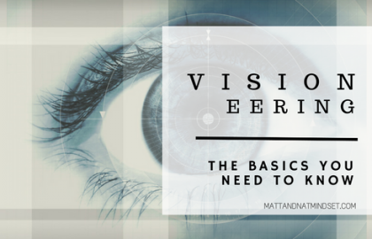 Visioneering – The basics you need to know